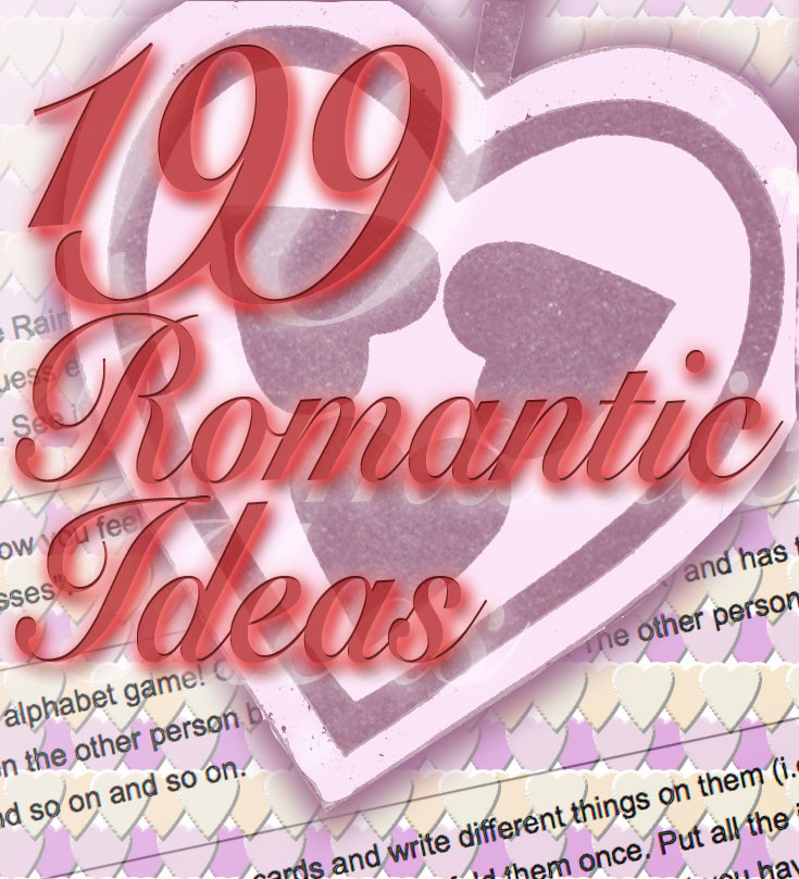 199 Romantic Ideas