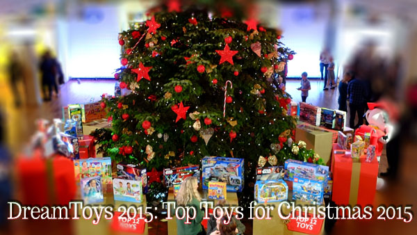 DreamToys 2015: Top UK toys for Christmas 2015